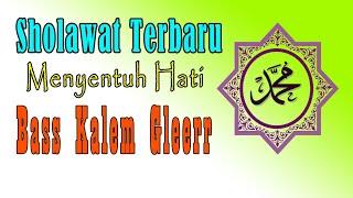Sholawat Slow Sedih - BASS ANTEP GLERR