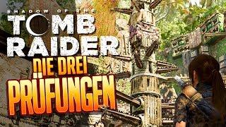 SHADOW OF THE TOMB RAIDER 🔥 011: Die Drei Prüfungen