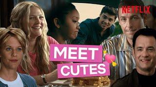 The Cutest Meet Cutes From Films On Netflix (Cute)
