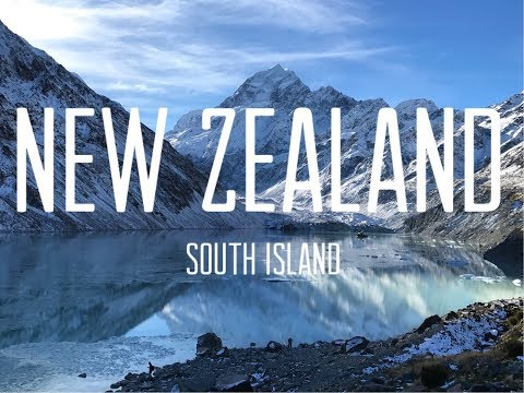 New Zealand Road Trip - South Island