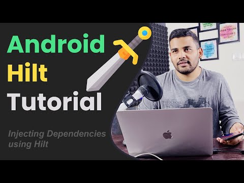 Android Hilt Tutorial - Injecting Dependencies with Hilt