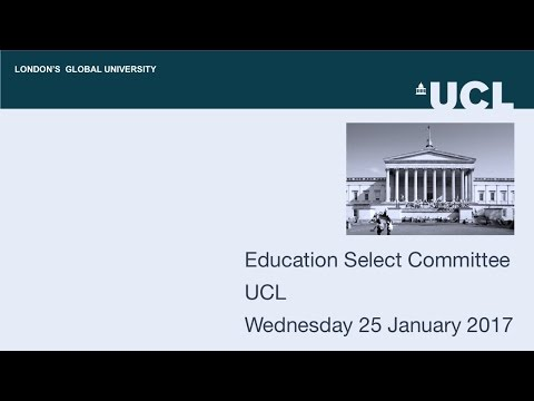 Education Select Committee, University College London