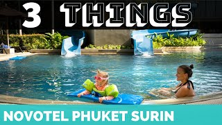 NOVOTEL PHUKET SURIN  || Most Family Friendly Hotel  || Siam Adventure Club ||  Pool  || Waterslides