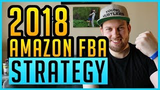 Breakdown of My Amazon FBA Strategy in 2018! Amazon FBA Documentation