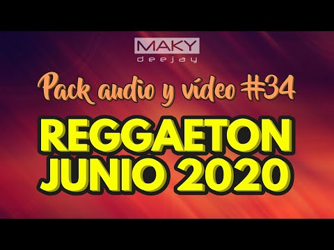 REGGAETON JUNIO 2020 – PACK REMIX AUDIO & VIDEO #34 – DESCARGA GRATIS