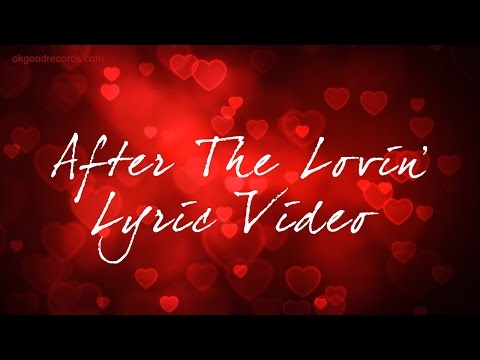 After The Lovin' Lyric Video Engelbert Humperdinck With Beverley Knight