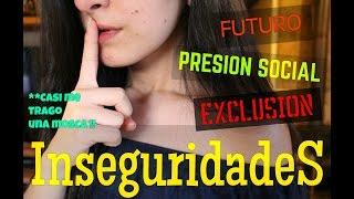INSEGURIDADES ADOLECENTES -Presion Social? Futuro? Exclusiones? - Cherry Sweet Mari