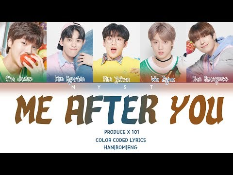 PRODUCE X 101 - 폴킴 (PAUL KIM) ♬ME AFTER YOU (너를 만나 ) Color Coded Lyrics/가사 (Han/Rom/Eng/Indo)