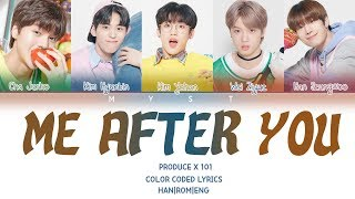 Gambar cover PRODUCE X 101 - 폴킴 (PAUL KIM) ♬ME AFTER YOU (너를 만나 ) Color Coded Lyrics/가사 (Han/Rom/Eng/Indo)