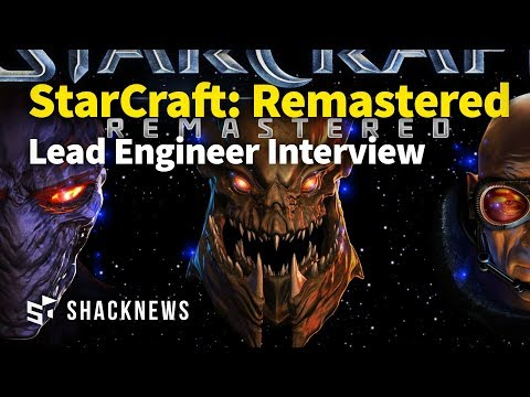 StarCraft: Remastered - Lead Engineer Interview