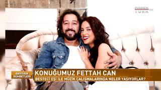 Bayram Sohbetleri - Fettah Can