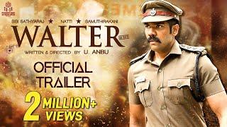 Walter Tamil Movie Official Trailer | Sibi Sathyaraj | Shirin | Samuthirakani | Natty | U Anbu