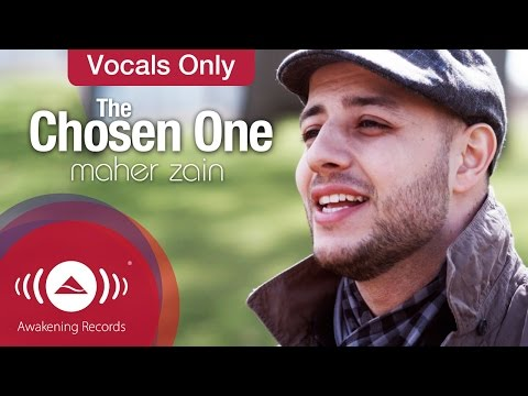 Maher Zain - The Chosen One | Vocals Only (Lyrics)