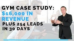 Gym Marketing: $16,000 in Revenue & 254 Leads in 30 days!