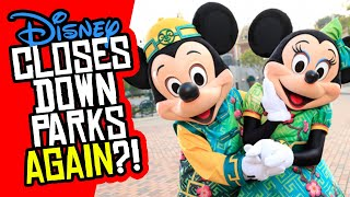 Disney CLOSES AGAIN in Hong Kong! Will Walt Disney World Close Again?!