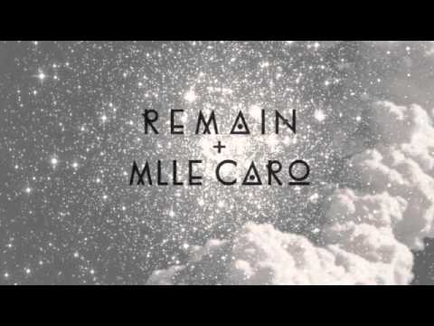 "Remain & Mlle Caro ""Heat"""