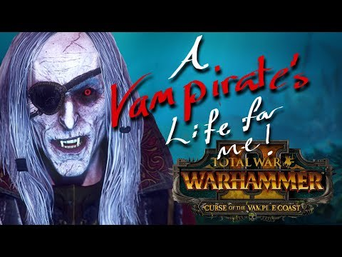 AHOY! Curse of the Vampire Coast: Total War Warhammer 2 DLC
