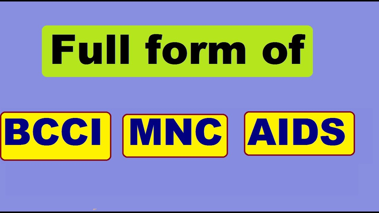Full form of BCCI MNC and AIDS - YouTube