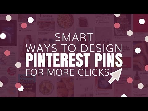 5 Smart Pinterest Pin Design Ideas for more traffic and clicks