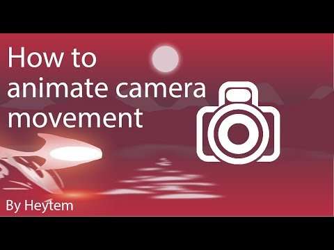 2d Animation tutorial - How to animate camera movement