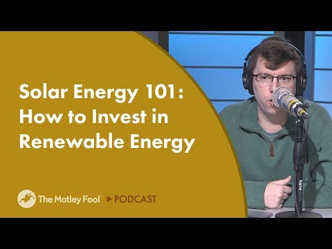 Solar Energy 101: How to Invest in Renewable Energy