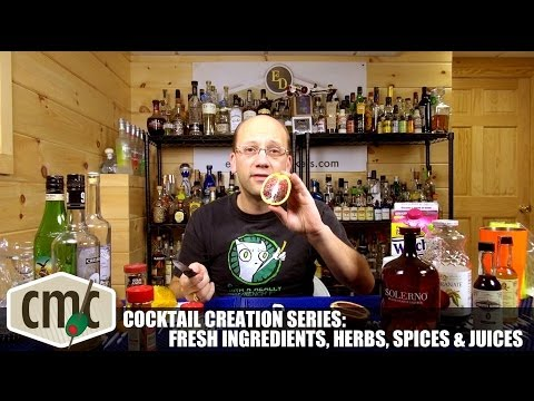 Cocktail Creation Series: Fresh Ingredients, Herbs and Juices