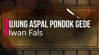 Iwan Fals - Ujung Aspal Pondok Gede KARAOKE TANPA VOKAL