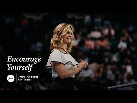 Victoria Osteen - Encourage Yourself
