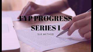 FYP PROGRESS SERIES 1