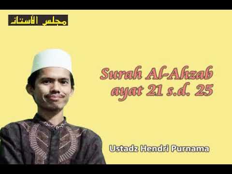 Al-Ahzab ayat 21 sampai 25 oleh Qari Hendri Purnama