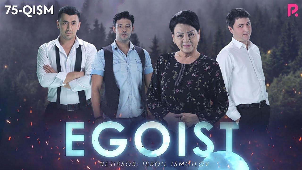 Egoist (o'zbek serial) | Эгоист (узбек сериал) 75-qism MyTub.uz TAS-IX