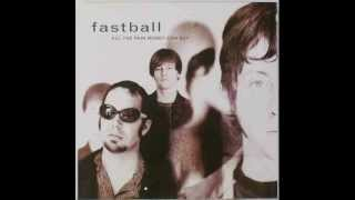 Fastball The Way w/ lyrics