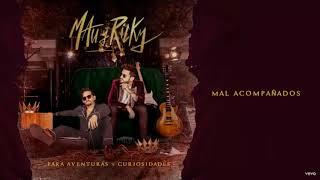 Mau Y Ricky - Mal Acompañados (Official Audio 2019)