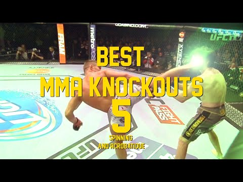 Best Spinning and Acrobatique  MMA Knockouts 5