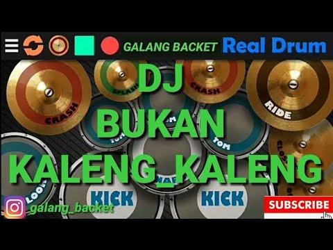 DJ GELENG GELENG-BUKAN KALENG KALENG_REAL DRUM COVER (BY GALANG BACKET)