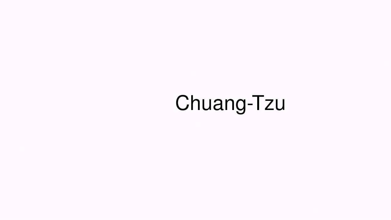 how to pronounce chuang tzu biography