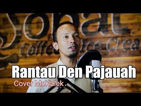 Rantau Den Pajauah-Ipank feat Rayola..Cover Mr.Kalek