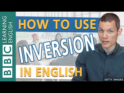 BBC Masterclass: Inversion 1: After Negative or Limiting Adverbs