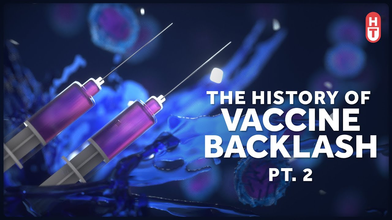 Incidents and Criticisms: Vaccine Backlash Part 2 - YouTube