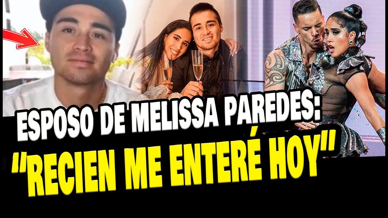 Download ESPOSO DE MELISSA PAREDES LA DESMIENTE Y CONFIESA QUE SE ENTERÓ RECIEN DE SU DIVORCIO