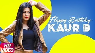Kaur B | Birthday Special | Video Jukebox | Latest Punjabi Songs 2018 | Speed Records
