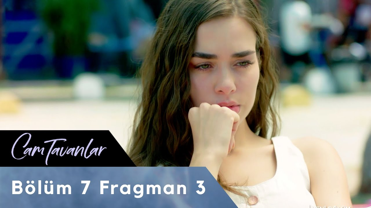 Cam Tavanlar 7. Bölüm 3. Fragman
