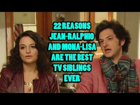 22 Reasons JeanRalphio and MonaLisa Are The Best TV Siblings Ever