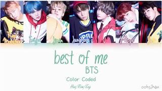 BTS (방탄소년단) – BEST OF ME Lyrics Color Coded [Eng/Han/Rom]