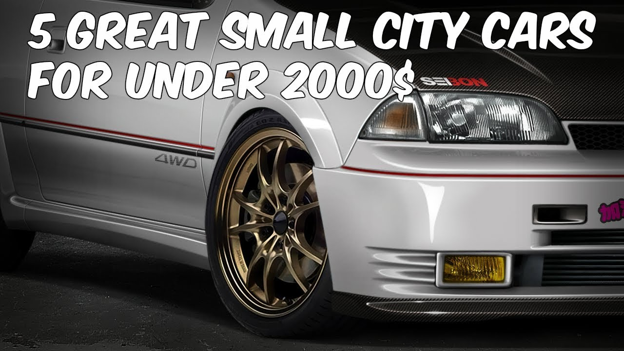 Great City Cars >> 5 Great Small City Cars For Under 2000 Youtube