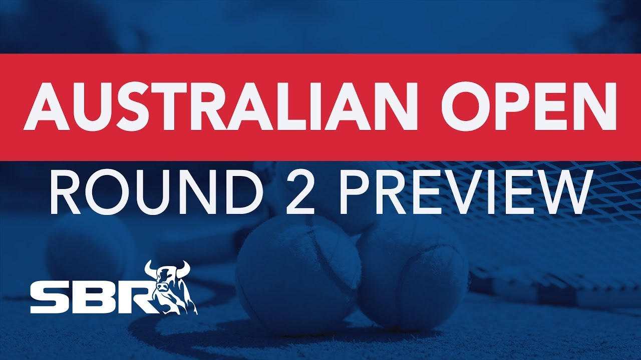 2020 Australian Open Round 2 Preview Best Bets Odds Analysis Predictions
