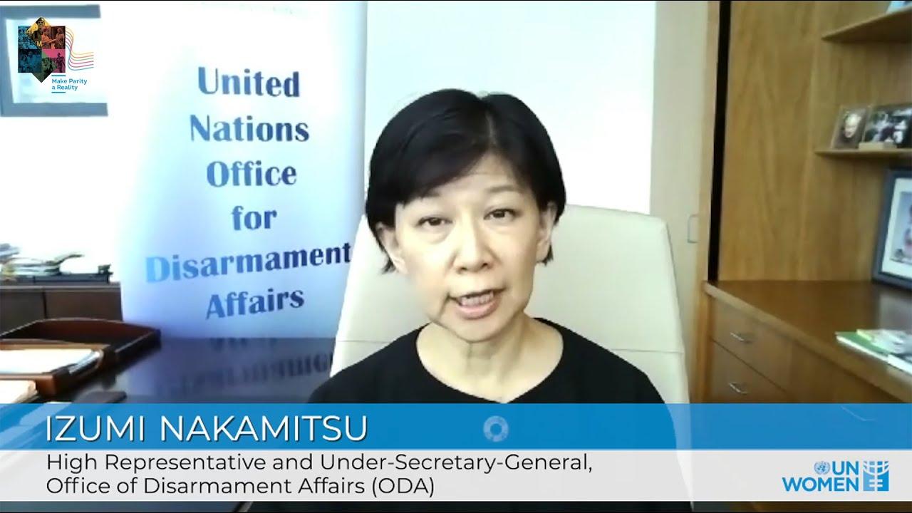 Making Parity a Reality in the UN | High Representative Izumi Nakamitsu  - 21:56-2021 / 10 / 15