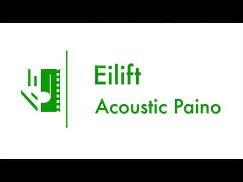 Eilift | Acoustic Piano
