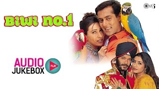 biwi-no-1-jukebox---full-album-songs-salman-khan-karisma-kapoor-anu-malik