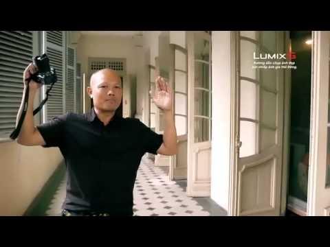 Lumix G – Nhiếp ảnh gia Hải Đông –  Hướng dẫn chụp ảnh kiến trúc